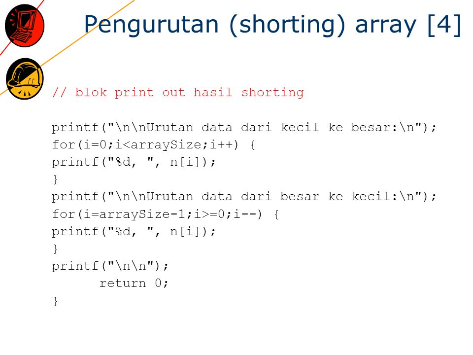 Pengurutan (shorting) array [4]